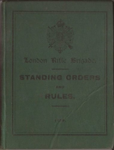 London Rifle Brigade, Standing Orders and Rules, 1939 - Jeltes collection